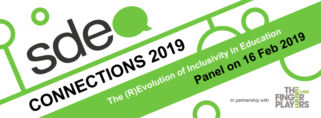 Banner Image. SDEA Connections 2019. The Revolution of Inclusivity in Education. Panel on 16th February 2019. In Partnership with the Finger Players.